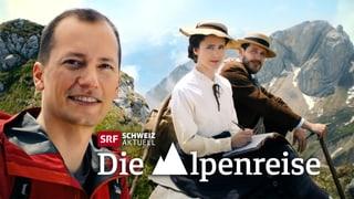 «Schweiz aktuell» auf Alpenreise