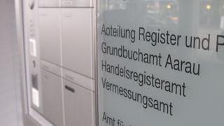 Nur noch vier Grundbuchämter im ganzen Kanton Aargau?