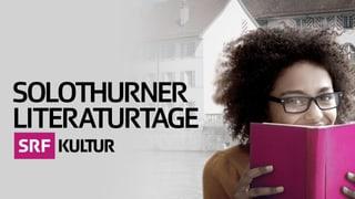 Radio SRF an den Solothurner Literaturtagen: Das Programm (PDF)