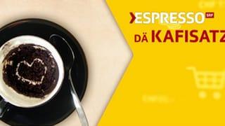 «Dä Kafisatz» «Dä Kafisatz»
