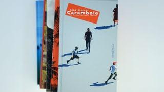 «Carambole»: ein Roman mit vertraut verzweifelten Figuren