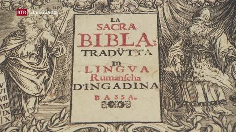 Exposiziun sur da l'istorgia da la Bibla rumantscha  (Artitgel cuntegn video)