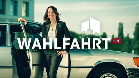 Mona Vetsch auf «Wahlfahrt» Mona Vetsch auf «Wahlfahrt»