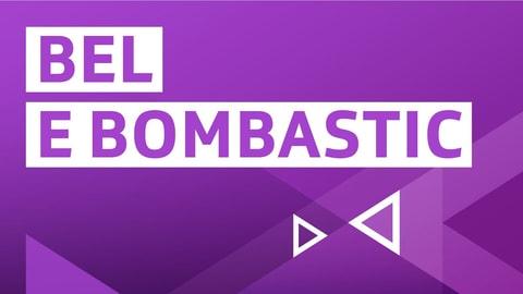 Bel e bombastic