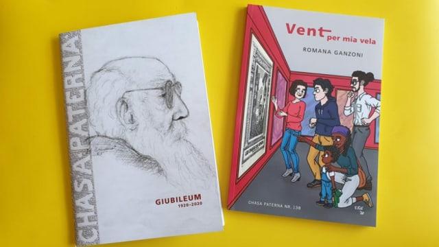 Per ils 100 onns da la Chasa Paterna datti in cudeschet da giubileum e l'ediziun actuala da Romana Ganzoni.