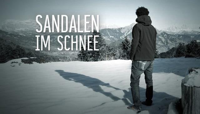 Web-Dok: «Sandalen im Schnee»