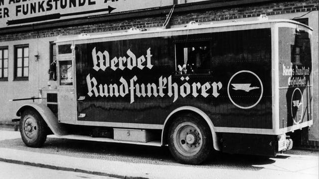 Lastwagen mit Werbeaufdruck: «Werdet Rundfunkhörer»