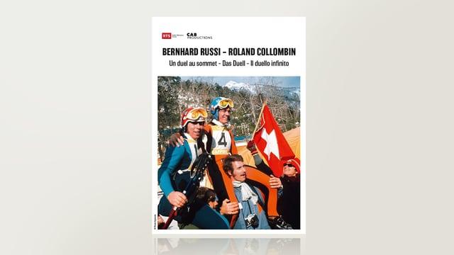 Bernhard Russi und Roland Collombin - Das Duell