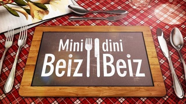Logo von «Mini Beiz, dini Beiz»