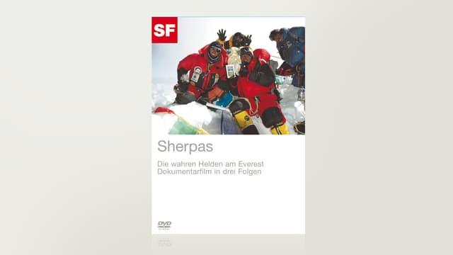 Sherpas - Dok-Serie in 3 Folgen