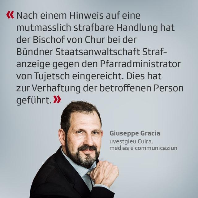 La posiziun dal responsabel per medias e communicaziun da l'uvestgieu Giuseppe Gracia.