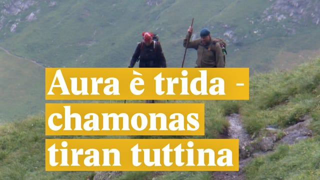 Laschar ir video «Aura è trida - chamonas tiran tuttina»