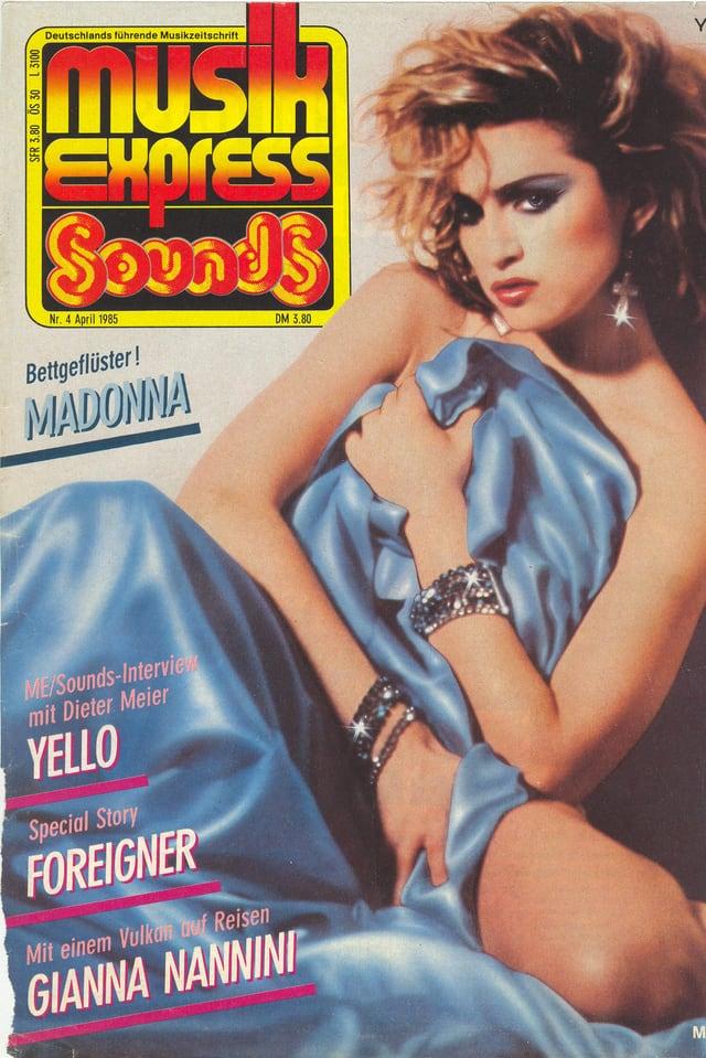 Mit nackter Madonna und den Schweizern Yello auf der Front.