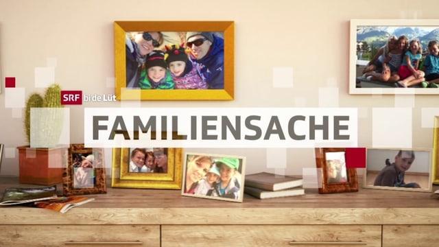 Logo der Sendung «Familiensache»