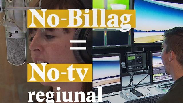 """Laschar ir video «""""No-Billag"""" = """"No-tv"""" / """"No-radio"""" regiunal en il Grischun»"""