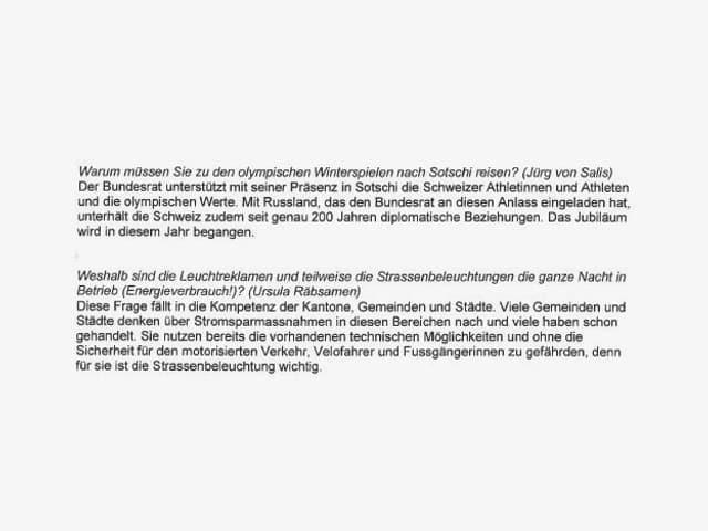 Diese Fragen haben Jürg von Salis und Ursula Räbsamen gestellt.