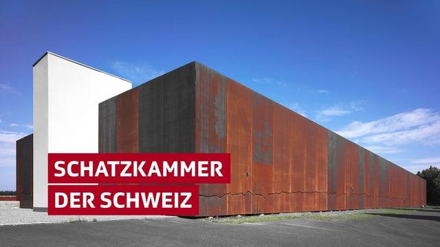 """Gebäude mit Schriftzug """"Schatzkammer der Schweiz"""""""