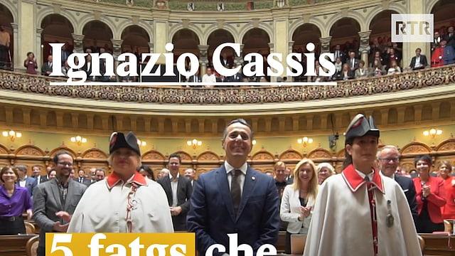 Laschar ir video «Ignazio Cassis - 5 fatgs nunenconuschents»