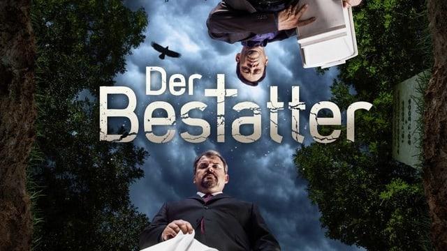 Offizielles «Der Bestatter»-Logo der Staffel 5 mit Schriftzug «Der Bestatter» und Luc Conrad und Sebastian Lötscher