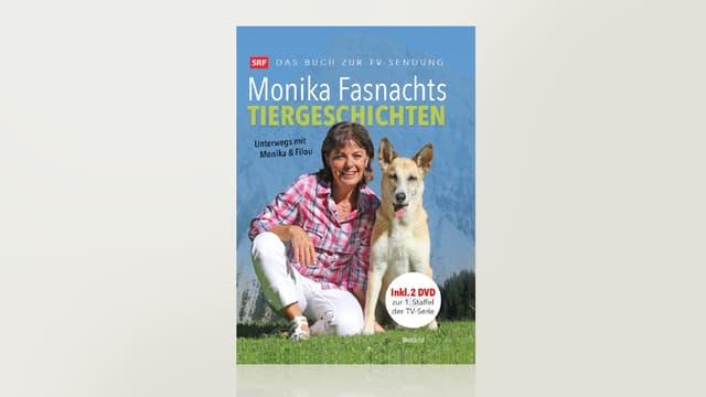 Monika Fasnachts Tiergeschichten