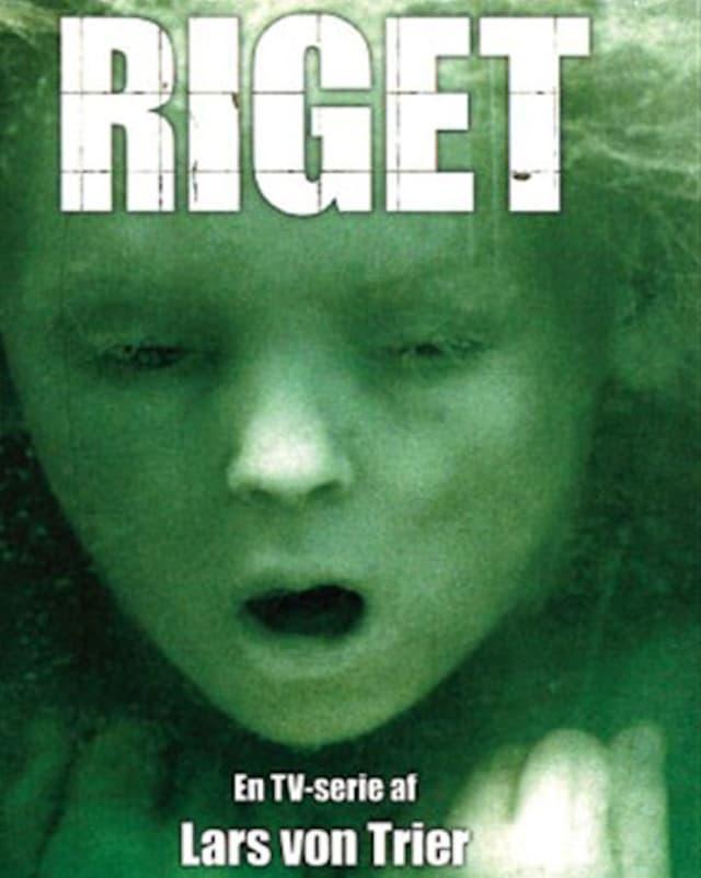 Ein ertrinkendes Mädchen hinter der Überschrift «Riget» en TV-Serie af Lars von Trier.