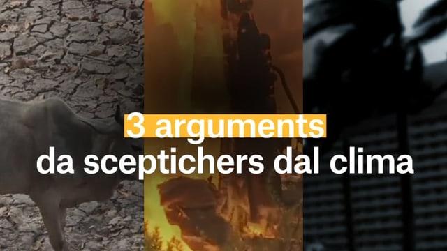 Laschar ir video «3 arguments da sceptichers dal clima»