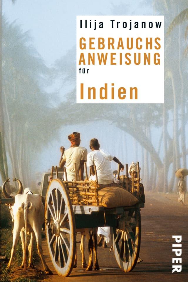 Cover des Buches von Ilija Trojanow «Gebrauchsanweisung für Indien»