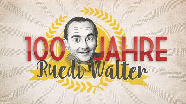 100 Jahre Ruedi Walter