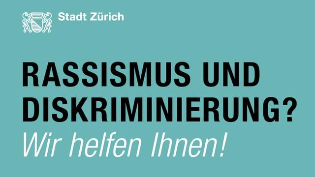 Der Flyder der Stadt Zürich mit dem Titel: Rassismus und Diskriminierung? Wir helfen Ihnen!
