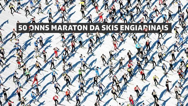 50 onns Maraton da skis engiadinais