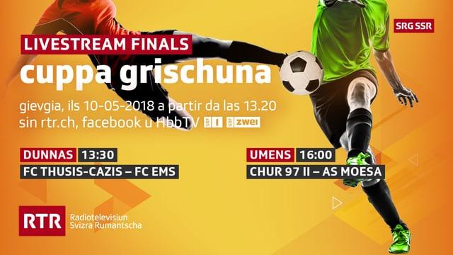 Era quest onn mussa RTR ils finals da la Cuppa grischuna live.