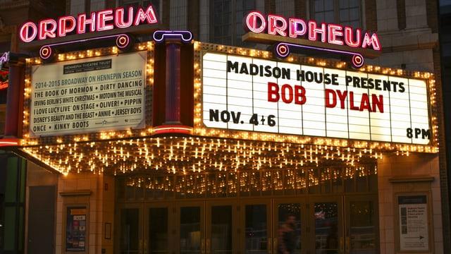 Leuchtschrift kündigt Bob-Dylan-Konzert an.