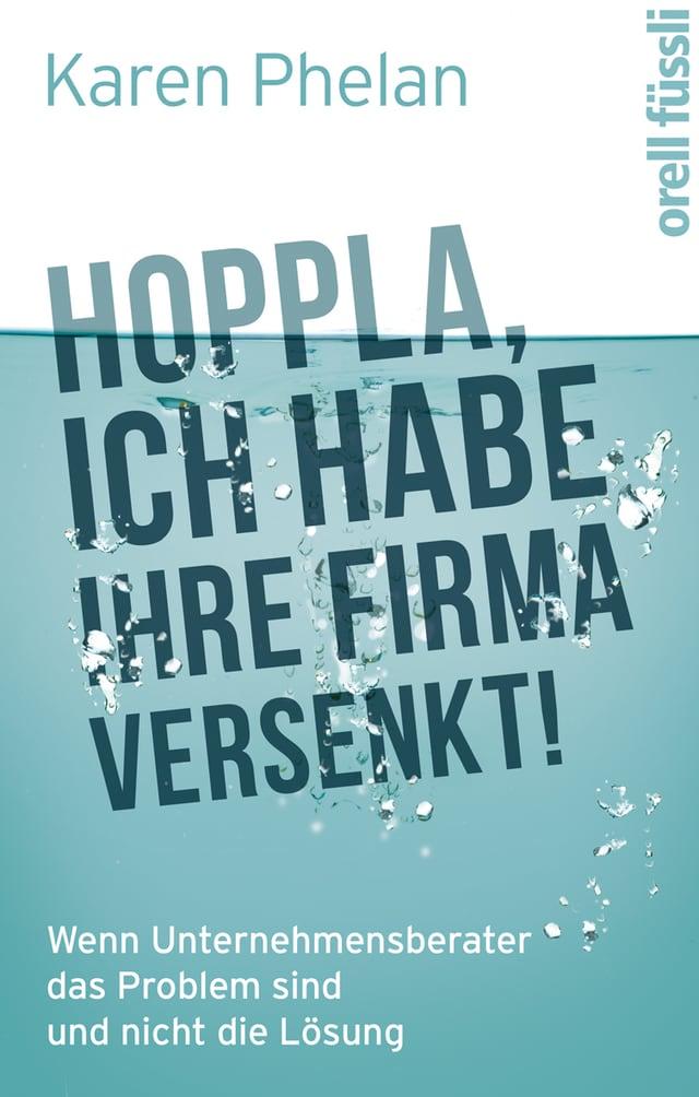 Hoppla, ich habe ihre Firma versenkt!