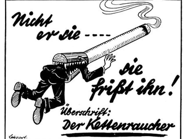 Zeitgenössische Nazi-Propaganda gegen das Rauchen