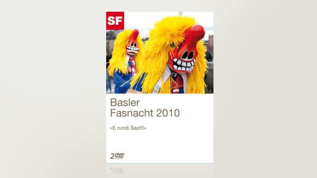 Basler Fasnacht 2010 - «E rundi Sach»