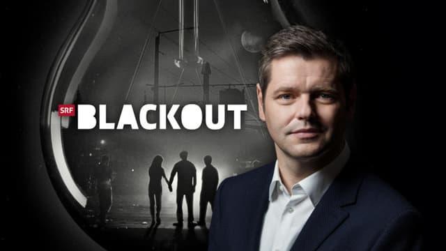 Logo «Blackout» mit Moderator Urs Gredig