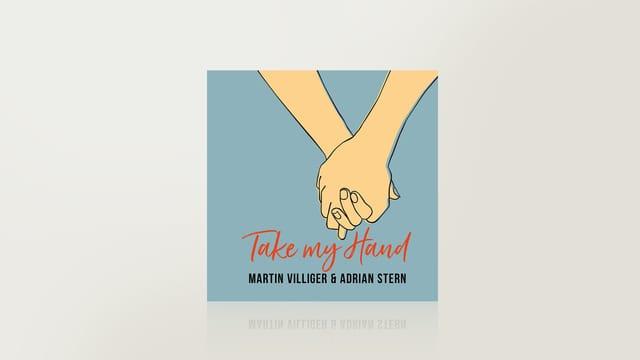 Take my Hand - Titelsong «DOK: Hin und weg»