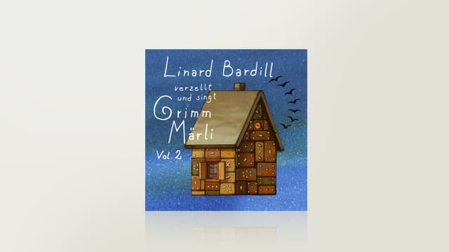 Linard Bardill verzellt und singt Grimm-Märli, Vol. 2