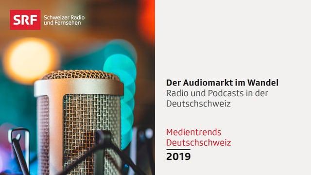 Titelbild «Medientrends Deutschschweiz 2019 – Der Audiomarkt im Wandel»