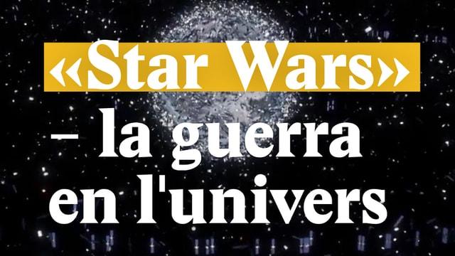 "Laschar ir video «""Star Wars - la guerra en lunivers»"