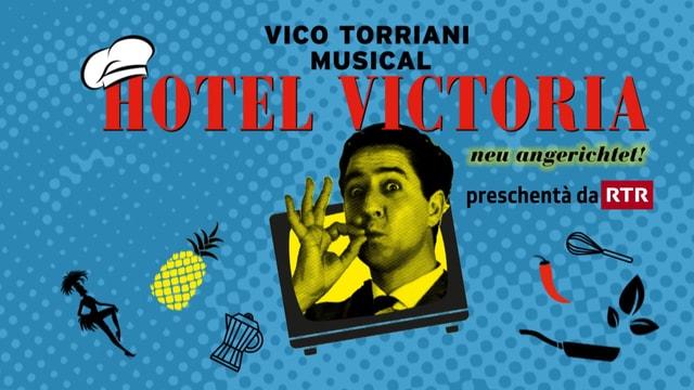 Placat da reclama dal musical Hotel Victoria, il musical cun hits da Vico Torriani mess si da nov e preschentà da RTR