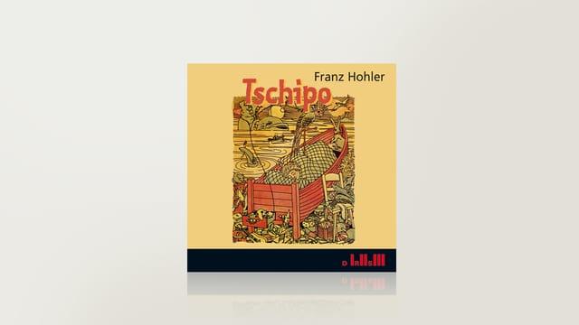 Tschipo von Franz Hohler