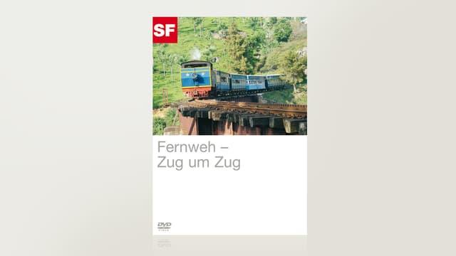 Fernweh: Zug um Zug