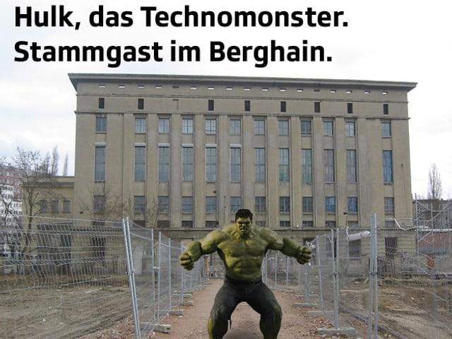 Der wütende Hulk steht vor dem Berghain und ballt die Fäuste