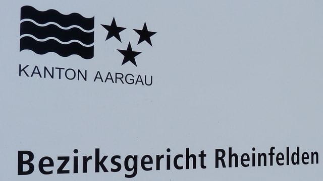 Schild Bezirksgericht Rheinfelden