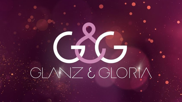 «Glanz & Gloria»