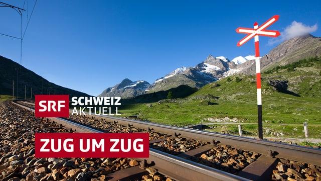 «Schweiz aktuell»-Sommerschwerpunkt: «Zug um Zug»