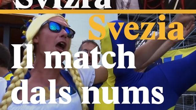 Laschar ir video «Svizra vs. Svezia - Il match dals nums»