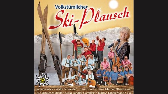 CD-Cover mit Formationen und Interpreten, die auf dem Album «Volkstümlicher Ski-Plausch» mitgewirkt haben.