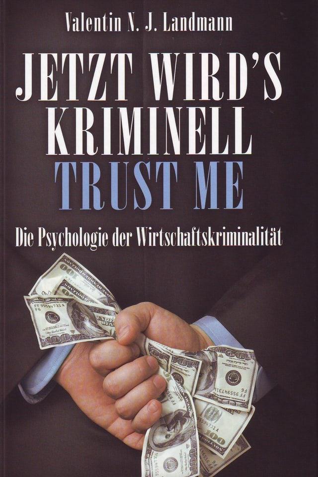 Jetzt wird's kriminell – Trust me